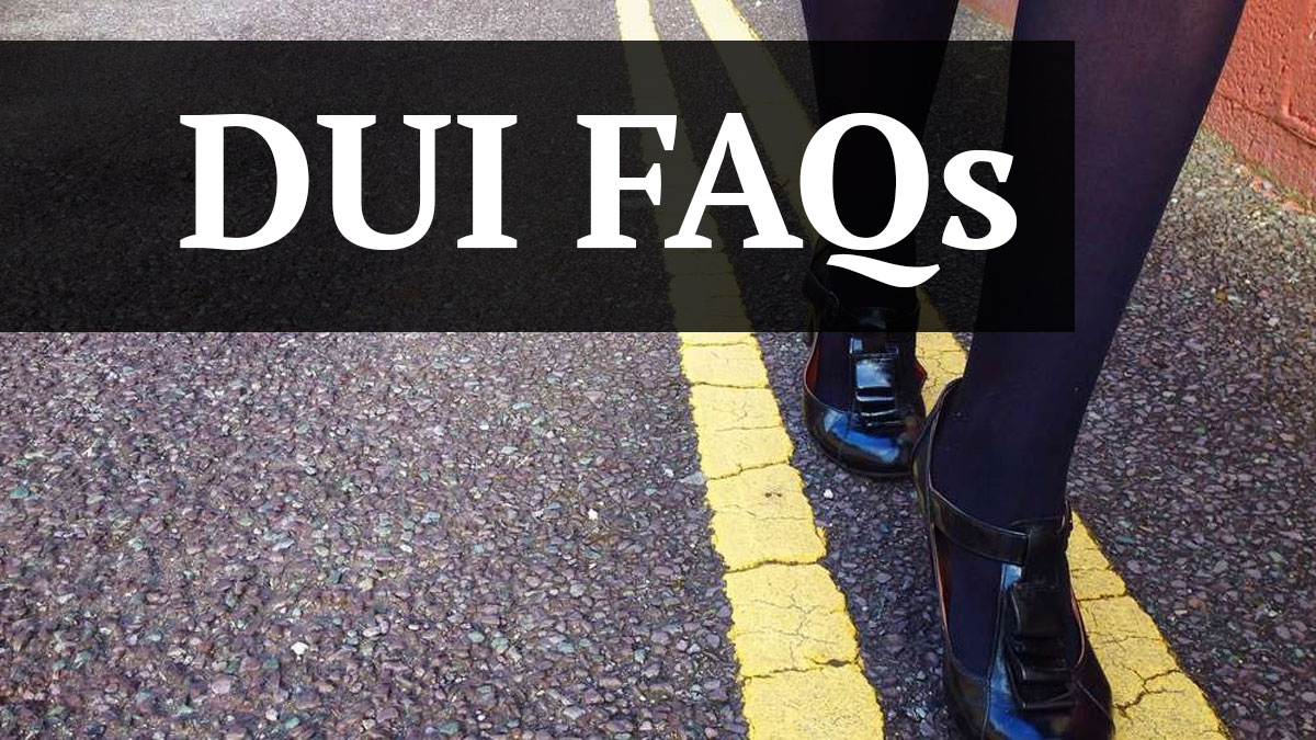 DUI Frequently Asked Questions