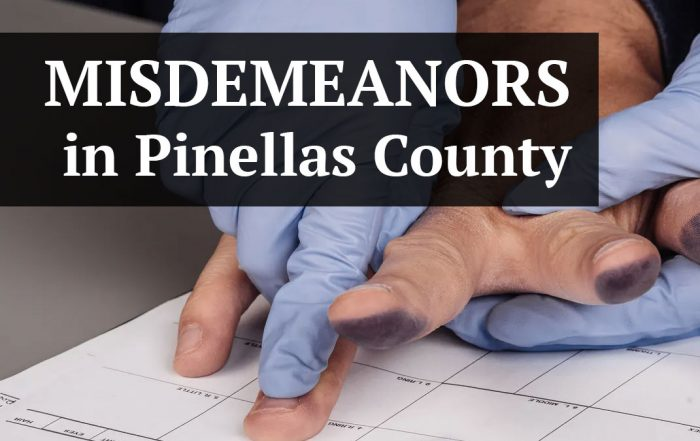 Misdemeanor Charges in Pinellas County