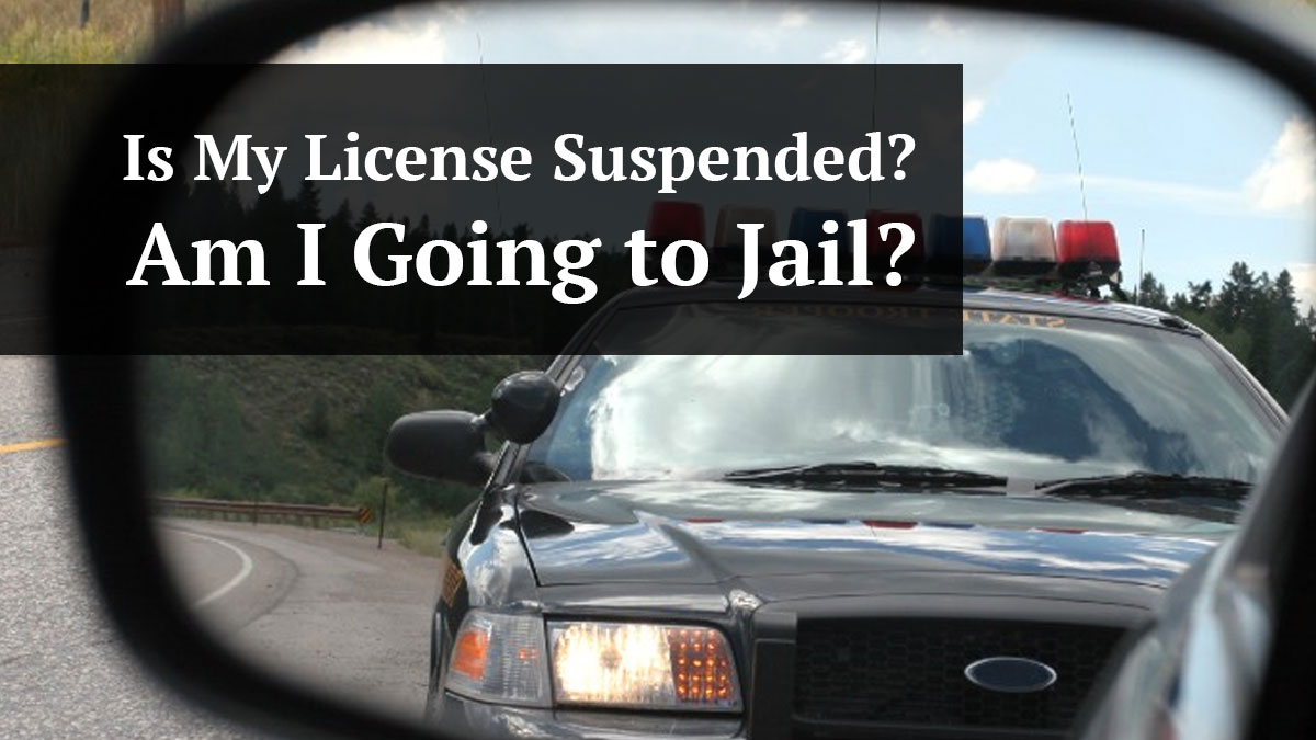 Will You Go to Jail for Driving on a Suspended License