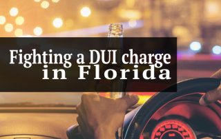 Fighting a DUI charge in Florida